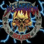 Devastation - Idolatry CD
