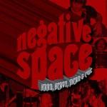 Negative Space - Hard, Heavy, Mean & Evil CD