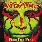 Slauter Xstroyes Free the Beast